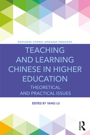 Teaching and Learning Chinese in Higher Education - 1st Edition book cover