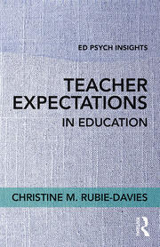 Teacher Expectations in Education - 1st Edition book cover