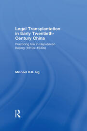 Legal Transplantation in Early Twentieth-Century China - 1st Edition book cover