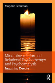 Mindfulness-Informed Relational Psychotherapy and Psychoanalysis - 1st Edition book cover