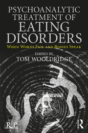 Psychoanalytic Treatment of Eating Disorders - 1st Edition book cover