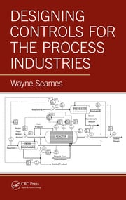 Designing Controls for the Process Industries