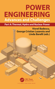 Power Engineering: Advances and Challenges, Part A: Thermal, Hydro and Nuclear Power