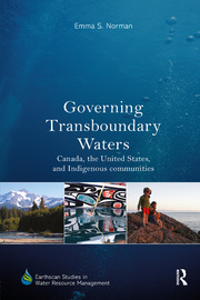 Governing Transboundary Waters - 1st Edition book cover