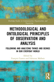 Methodological and Ontological Principles of Observation and Analysis: Following and Analyzing Things and Beings in Our Everyday World