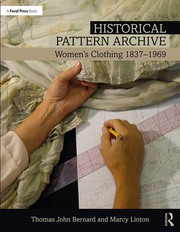 Historical Pattern Archive : Women's Clothing 1837-1969 - 1st Edition book cover