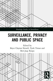 Surveillance, Privacy and Public Space - 1st Edition book cover