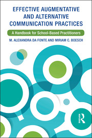 Effective Augmentative and Alternative Communication Practices - 1st Edition book cover