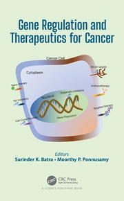 Gene Regulation and Therapeutics for Cancer - 1st Edition book cover