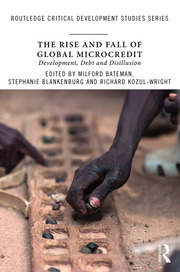 The Rise and Fall of Global Microcredit - 1st Edition book cover