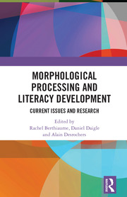 Morphological Processing and Literacy Development - 1st Edition book cover