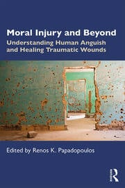 Moral Injury and Beyond - 1st Edition book cover