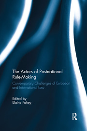 The Actors of Postnational Rule-Making - 1st Edition book cover