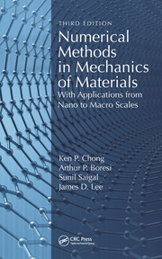 Numerical Methods in Mechanics of Materials: With Applications from Nano to Macro Scales