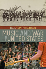 Music and War in the United States - 1st Edition book cover