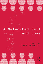A Networked Self and Love - 1st Edition book cover