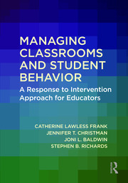 Managing Classrooms and Student Behavior - 1st Edition book cover