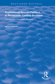 Professional Women Painters in Nineteenth-Century Scotland - 1st Edition book cover