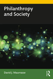 Philanthropy and Society - 1st Edition book cover