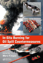 In-Situ Burning for Oil Spill Countermeasures