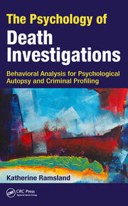 The Psychology of Death Investigations -  1st Edition book cover