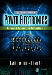 Power Electronics: Advanced Conversion Technologies, Second Edition