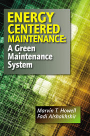 Energy Centered Maintenance - 1st Edition book cover