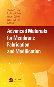 Advanced Materials for Membrane Fabrication and Modification