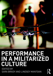 Performance in a Militarized Culture - 1st Edition book cover