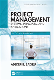 Project Management: Systems, Principles, and Applications, Second Edition