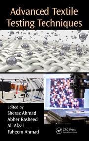 Advanced Textile Testing Techniques - 1st Edition book cover