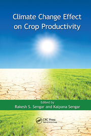 Climate Change Effect on Crop Productivity - 1st Edition book cover