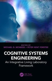 Cognitive Systems Engineering: An Integrative Living Laboratory Framework