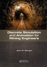 Discrete Simulation and Animation for Mining Engineers - 1st Edition book cover