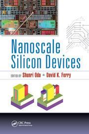 Nanoscale Silicon Devices - 1st Edition book cover