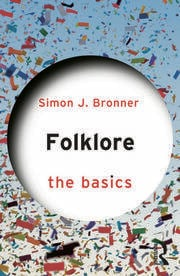 Folklore: The Basics - 1st Edition book cover