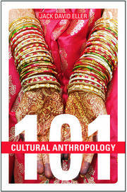 Cultural Anthropology: 101 - 1st Edition book cover