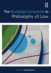 The Routledge Companion to Philosophy of Law - 1st Edition book cover