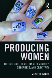 Producing Women - 1st Edition book cover