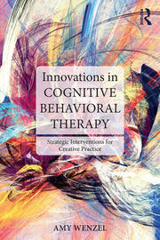 Innovations in Cognitive Behavioral Therapy - 1st Edition book cover