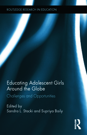 Educating Adolescent Girls Around the Globe - 1st Edition book cover