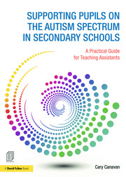 Supporting Pupils on the Autism Spectrum in Secondary Schools - 1st Edition book cover