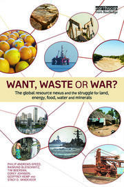Want, Waste or War? - 1st Edition book cover