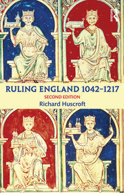 Ruling England 1042-1217 - 2nd Edition book cover