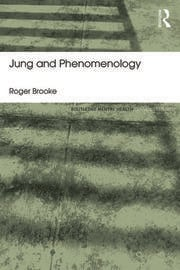 Jung and Phenomenology - 1st Edition book cover