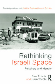 Rethinking Israeli Space - 1st Edition book cover
