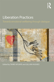 Liberation Practices - 1st Edition book cover
