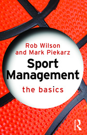 Sport Management: The Basics - 1st Edition book cover