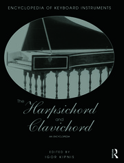 The Harpsichord and Clavichord - 1st Edition book cover