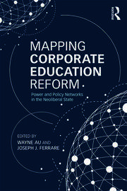 Mapping Corporate Education Reform - 1st Edition book cover